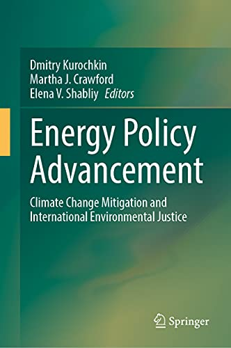 Energy Policy Advancement: Climate Change Mitigation and International Environmental Justice