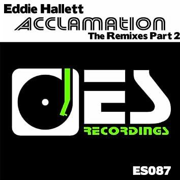 Acclamation Remixes Part 2