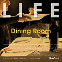 LIFE~Dining Room