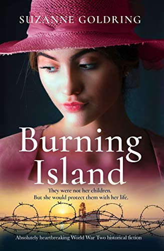 Burning Island: Absolutely heartbreaking World War 2 historical fiction (English Edition)