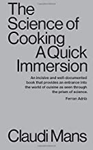 The Science of Cooking: A Quick Immersion