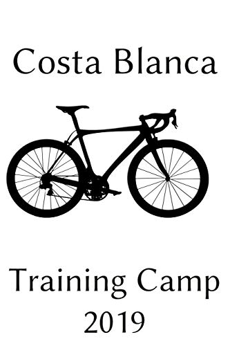 Coasta Blanca Training Camp: Notebook | Journal | Diary | 110 Lined Pages