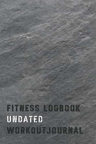Fitness Logbook Undated Workout Journal: Weightlifting and Cardio Tracker