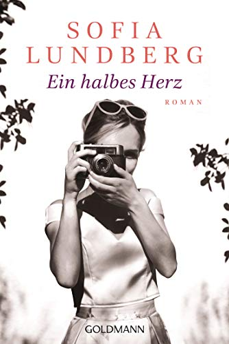 Ein halbes Herz: Roman