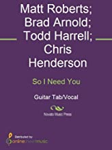 So I Need You (English Edition)