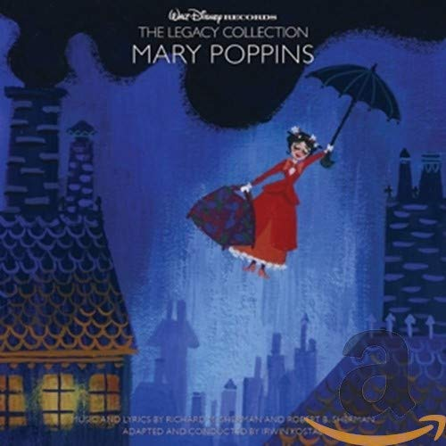 Mary Poppins: The Legacy Collection