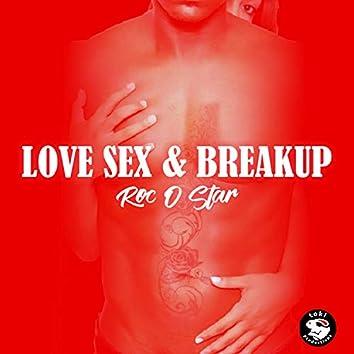 Love SEX & Breakup