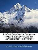 Le Odi Dell'abate Giuseppe Parini Riscontrate Su Manoscritti E Stampe (Hebrew Edition)