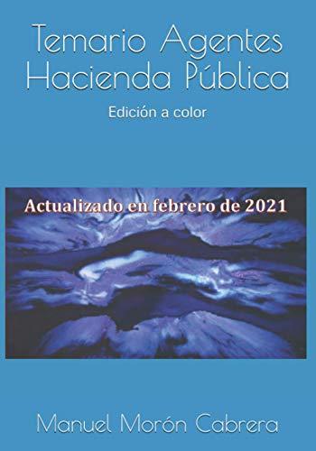 Temario Agentes Hacienda Pública: Edición a color