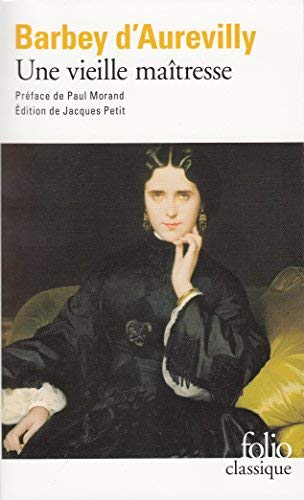 Une Vieille Maitresse (Folio (Gallimard)) by J. Barbey D'Aurevilly(2007-06-04)