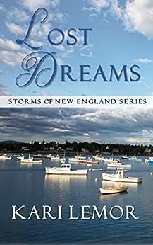 Lost Dreams (Storms of New England): Book 5 by [Kari Lemor]