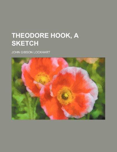 Theodore Hook, a Sketch