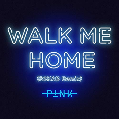 Walk Me Home (R3HAB Remix)