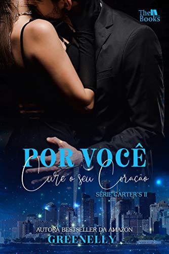 Por você (Série Carter's Livro 2) (Portuguese Edition)