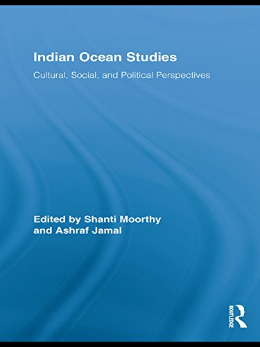 Indian Ocean Studies: Cultural, Social, and Political Perspectives (Routledge Indian Ocean Series Book 6) (English Edition)