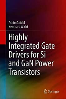 Highly Integrated Gate Drivers for Si and GaN Power Transistors