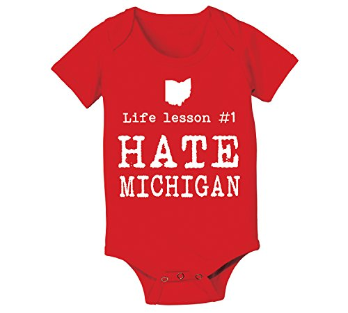 Life Lesson #1 Hate Michigan Funny State of Ohio Football Team Up North Hate M Humor OH IO Sports Baby One Piece 6 Months Red