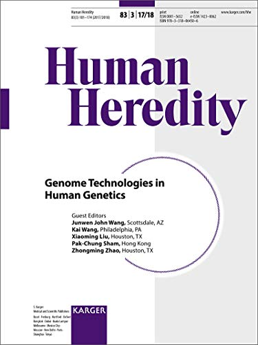 Genome Technologies in Human Genetics: Special Topic Issue: Human Heredity 2017/2018, Vol. 83, No. 3