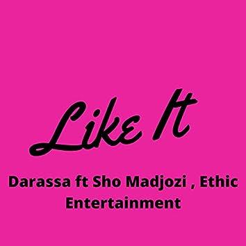 I Like It (feat. Sho Madjozi, Ethic Entertainment)