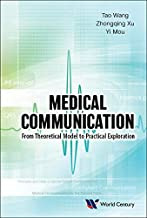 Medical Communication: From Theoretical Model To Practical Exploration (English Edition)