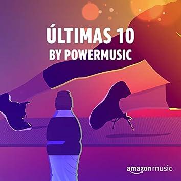 Últimas 10 by PowerMusic