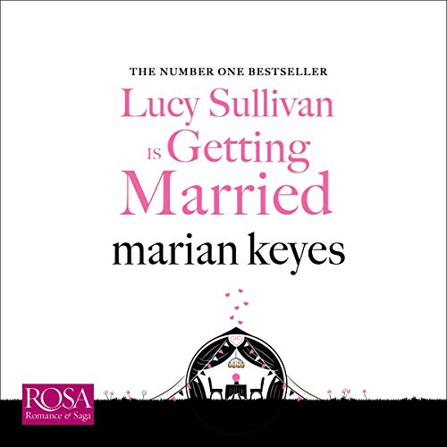 Lucy Sullivan Is Getting Married  By  cover art