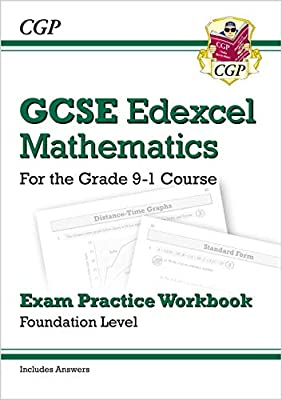 GCSE Maths Edexcel Exam Practice Workbook: Foundation - for the Grade 9-1 Course (with Answers) (CGP GCSE Maths 9-1 Revision) from Coordination Group Publications Ltd (Cgp)