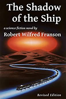 [Robert Wilfred Franson]のThe Shadow of the Ship (English Edition)