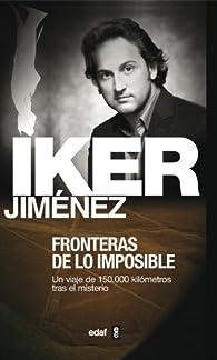 Fronteras de lo imposible par Iker Jiménez