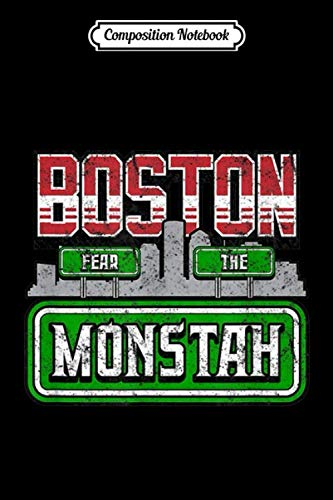 Composition Notebook: Boston Fear The Monstah Vintage Baseball Park Journal/Notebook Blank Lined Ruled 6x9 100 Pages