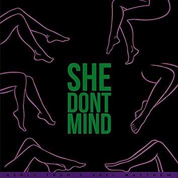 She Don't Mind (feat. Joel Matthew)