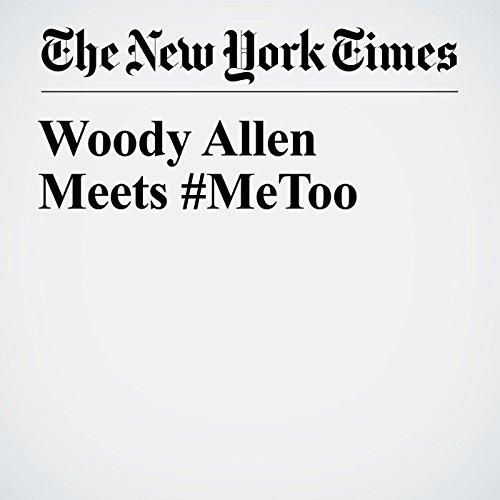 Woody Allen Meets #MeToo audiobook cover art