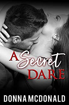 A Secret Dare by [Donna McDonald]