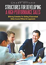 Structures For Developing A High-Performance Sales: Differing schedules for getting a guaranteed online income without arrangements