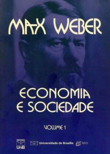 Economia e Sociedade (Volume 1)