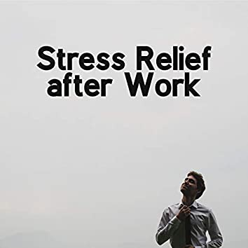 Stress Relief after Work: 15 Songs That Will Be Perfect for Relaxation