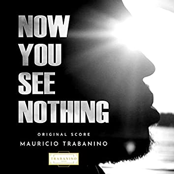 Now You See Nothing (Original Score)