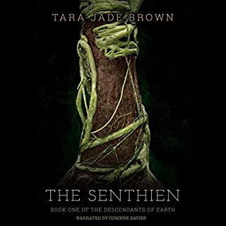 The Senthien     Descendants of Earth, Book 1              By:                                                                                                                                 Tara Jade Brown                               Narrated by:                                                                                                                                 Corrine Davies                      Length: 9 hrs and 10 mins     Not rated yet     Overall 0.0