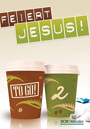 Feiert Jesus! - to go 2 (FEIERT JESUS! (2), Band 2)