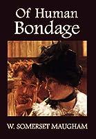 Of Human Bondage (Norilana Books Classics)
