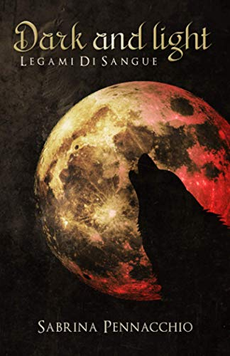Dark and Light: Legami di Sangue