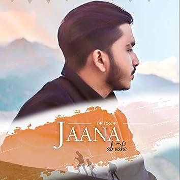 Jaana Ab Vahi (feat. Kemzyy)
