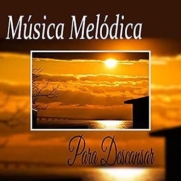 Musica Melodica Para Descansar