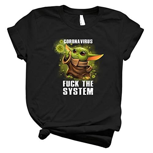 Córonavirus F.Ck The System Baby Yoda Star Wars Shirt Baby Yoda Against Córonavirus Epidemic Apocalypse Shirt For Men T Shirt For Women Handmade Shirt 5