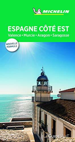 Guide Vert Espagne côte est : Valence, Costa Blanca, Baléares, Aragon Michelin