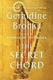 Geraldine Brooks: The Secret Chord (Hardcover); 2015 Edition