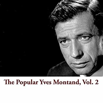 The Popular Yves Montand, Vol. 2