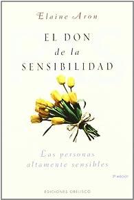 El don de la sensibilidad par ELAINE ARON