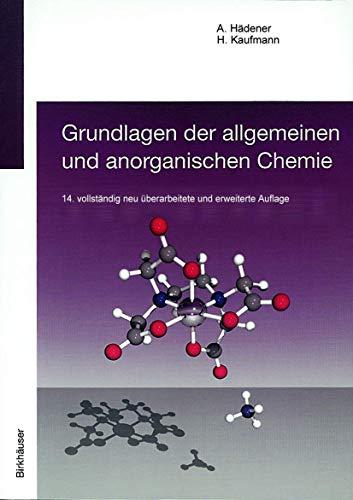 Grundlagen der Allgemeinen und Anorganischen Chemie (German Edition)