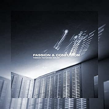 Passion & Confusion (feat. Shiloh Dynasty)